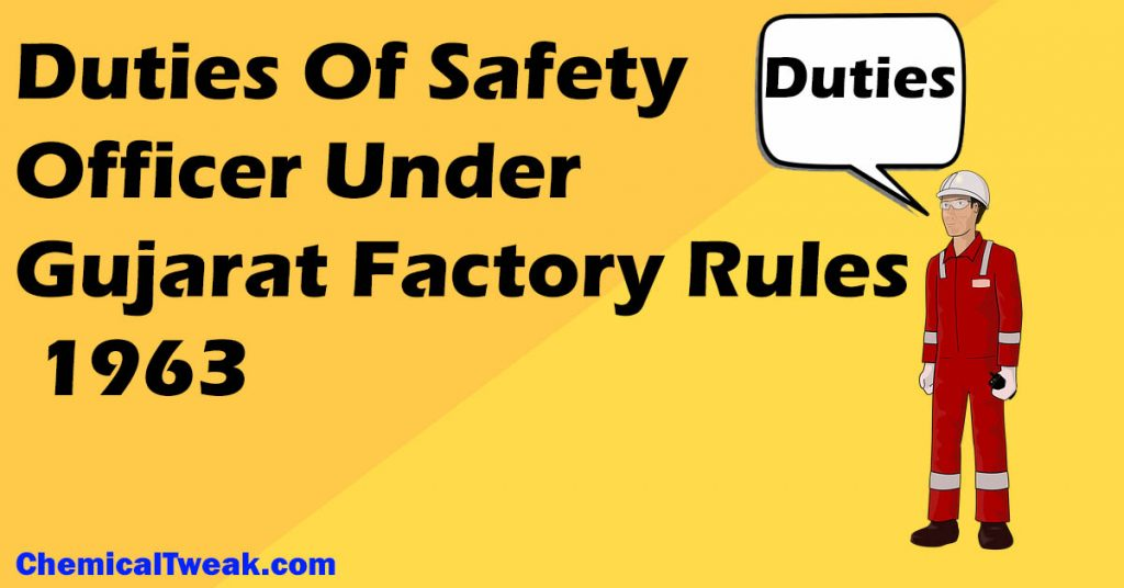 Duties Of Safety Officer Under Gujarat Factory Rules