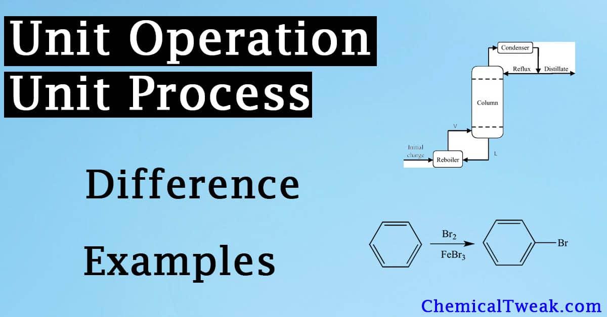 unit operation and unit process