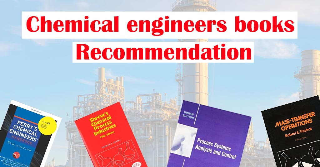 Chemical engineers books Recommendation